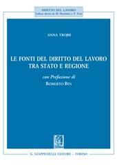 Trojsi, Le fonti del diritto del lavoro tra Stato e Regione
